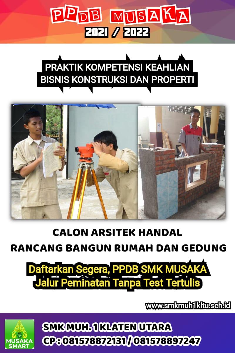 Jurusan Bisnis Konstruksi dan Properti SMK Muhammadiyah 1 Klaten Utara dan sangat luas peluang kerjanya